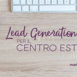 lead generation per il centro estetico