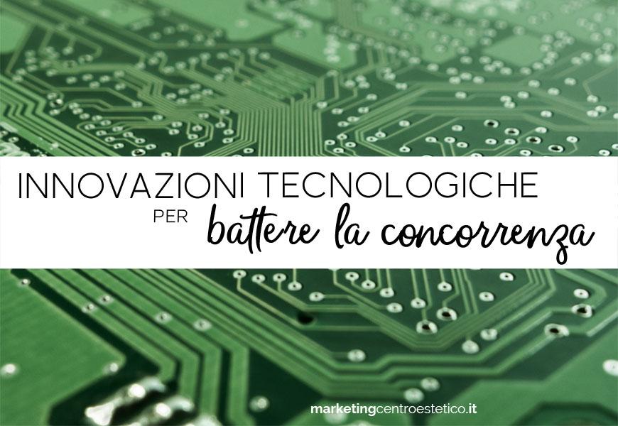 Innovazioni tecnologiche per il centro estetico