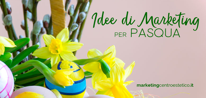 idee di marketing per pasqua